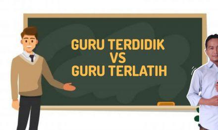 Guru Terdidik vs Guru Terlatih